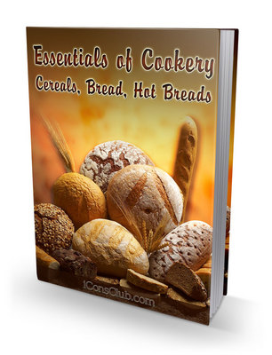 Product picture Essentials of Cookery Cereals Bread Hot Breads PLR