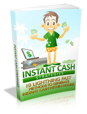 Product picture Instant Cash Strategies eBook PLR