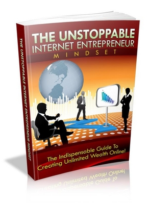 Product picture The Unstoppable Internet Entrepreneur Mindset