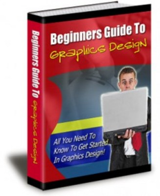 Product picture Beginners Guide To Graphics Design